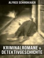 Kriminalromane & Detektivgeschichte von Alfred Schirokauer