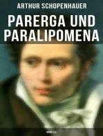 Parerga und Paralipomena (Band 1&2)