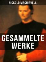 Gesammelte Werke von Niccolò Machiavelli