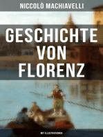 Geschichte von Florenz (Mit Illustrationen)
