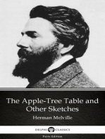 The Apple-Tree Table and Other Sketches by Herman Melville - Delphi Classics (Illustrated)