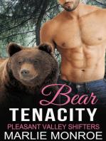 Bear Tenacity: Pleasant Valley Shifters