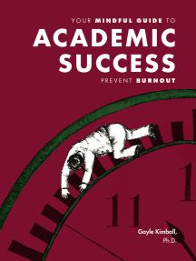 Your Mindful Guide to Academic Success: Prevent Burnout