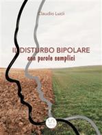 Il disturbo bipolare con parole semplici