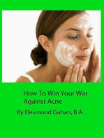 How To Win Your War Against Acne