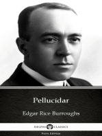 Pellucidar by Edgar Rice Burroughs - Delphi Classics (Illustrated)