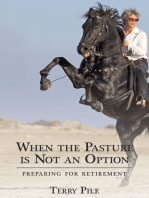When the Pasture is Not an Option