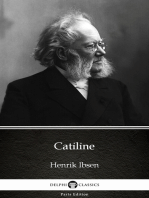 Catiline by Henrik Ibsen - Delphi Classics (Illustrated)