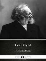 Peer Gynt by Henrik Ibsen - Delphi Classics (Illustrated)