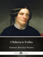Oldtown Folks by Harriet Beecher Stowe - Delphi Classics (Illustrated)