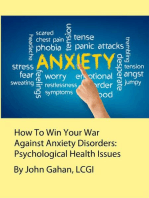 How To Win Your War Against Anxiety Disorders