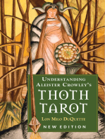 Understanding Aleister Crowley's Thoth Tarot: New Edition