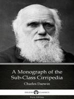 A Monograph of the Sub-Class Cirripedia by Charles Darwin - Delphi Classics (Illustrated)