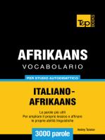 Vocabolario Italiano-Afrikaans per studio autodidattico