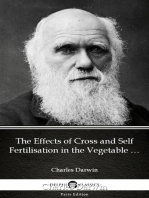 The Effects of Cross and Self Fertilisation in the Vegetable Kingdom by Charles Darwin - Delphi Classics (Illustrated)