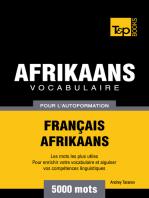 Vocabulaire Français-Afrikaans pour l'autoformation