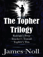 The Topher Trilogy