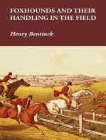 Foxhounds and Their Handling in the Field