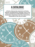 A Catalogue of Books, Manuscripts, Specimens of Clocks, Watches and Watchwork, Paintings, Prints in the Library and Museum of Worshipful Company of Clockmakers