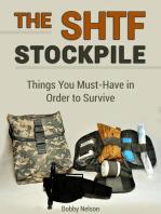 The Shtf Stockpile