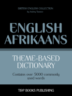 Theme-based dictionary British English-Afrikaans: 5000 words
