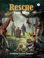 Rescue Your Mom