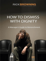 How to Dismiss with Dignity