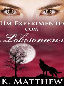 Um Experimento com Lobisomens