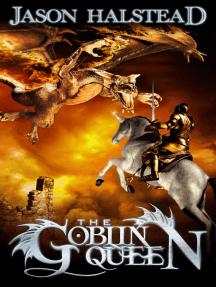 The Goblin Queen: Serpent's War, #3