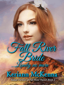 Fall River Bride...Lonely No More: Fall River Ranch - The Sweet Version