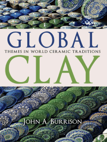 Global Clay: Themes in World Ceramic Traditions