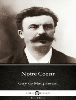 Notre Coeur by Guy de Maupassant - Delphi Classics (Illustrated)