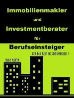 Immobilienmakler und Investmentberater für Berufseinsteiger