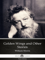 Golden Wings and Other Stories by William Morris - Delphi Classics (Illustrated)