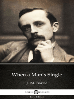 When a Man's Single by J. M. Barrie - Delphi Classics (Illustrated)