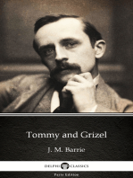 Tommy and Grizel by J. M. Barrie - Delphi Classics (Illustrated)