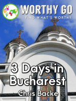 3 Days in Bucharest