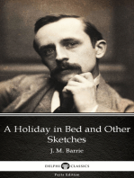 A Holiday in Bed and Other Sketches by J. M. Barrie - Delphi Classics (Illustrated)