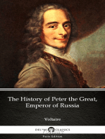 The History of Peter the Great, Emperor of Russia by Voltaire - Delphi Classics (Illustrated)