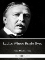 Ladies Whose Bright Eyes by Ford Madox Ford - Delphi Classics (Illustrated)