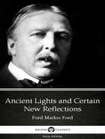 Ancient Lights and Certain New Reflections by Ford Madox Ford - Delphi Classics (Illustrated)