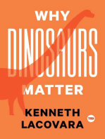 Why Dinosaurs Matter