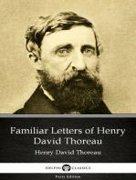 Familiar Letters of Henry David Thoreau by Henry David Thoreau - Delphi Classics (Illustrated)