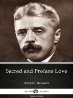 Sacred and Profane Love by Arnold Bennett - Delphi Classics (Illustrated)