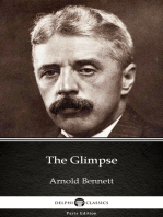 The Glimpse by Arnold Bennett - Delphi Classics (Illustrated)