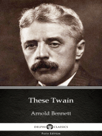 These Twain by Arnold Bennett - Delphi Classics (Illustrated)