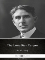 The Lone Star Ranger by Zane Grey - Delphi Classics (Illustrated)