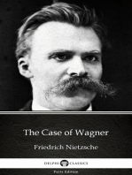 The Case of Wagner by Friedrich Nietzsche - Delphi Classics (Illustrated)