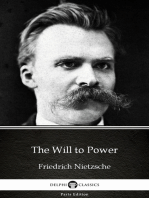 The Will to Power by Friedrich Nietzsche - Delphi Classics (Illustrated)