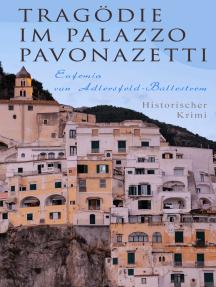 Tragödie im Palazzo Pavonazetti (Historischer Krimi): Gespensterjagd in den Straßen Roms